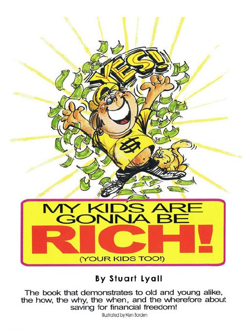 My kids are going to be rich (your kids too) e-book