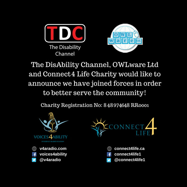 The DisAbility Channel, OWLware Ltd, and Connect 4 Life Charity has joined forces