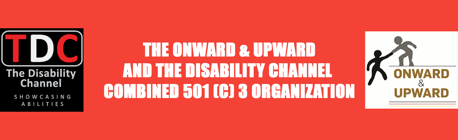 The Onward & Upward and TDC combined 501(c) 3 organizations
